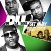 De La Soul Get Away (The Spirit of Wu-Tang) - Single