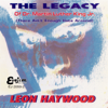Leon Haywood - The Legacy (There Ain't Enough Hate Around) artwork