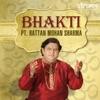Bhakti by Pt Rattan Mohan Sharma