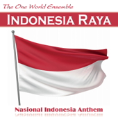 Indonesia Raya Nasional Indonesia Anthem The One World Ensemble - The One World Ensemble