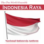 Indonesia Raya (Nasional Indonesia Anthem) - The One World Ensemble - The One World Ensemble