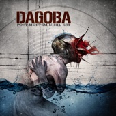 Dagoba - The Day After the Apocalypse