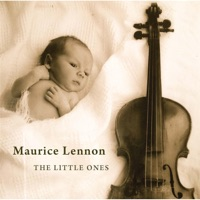 The Little Ones by Maurice Lennon on Apple Music
