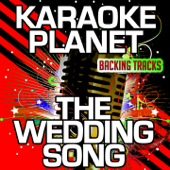 The Wedding Song (Karaoke Version) [Originally Performed By Kenny G.]
