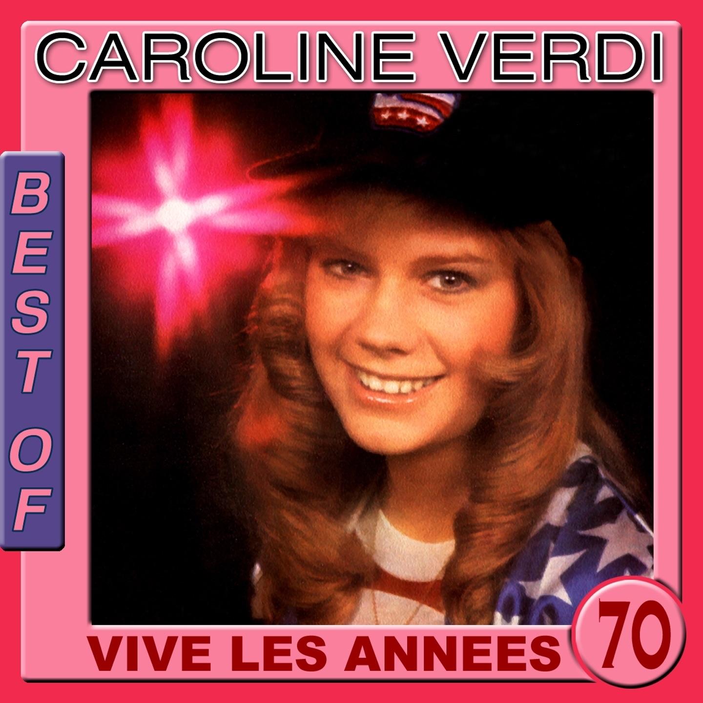 Best of Caroline Verdi (Vive les années 70)