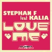 Stephan F. - Love Me (Club Edit) (ft. Kalia)