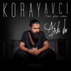 Koray Avcı - Aşk İle artwork