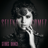 Stars Dance (bonus Track Version) - Selena Gomez