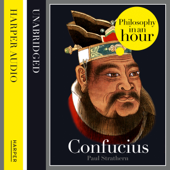Confucius: Philosophy in an Hour (Unabridged)