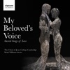 My Beloved's Voice: Sacred Songs of Love, Mark Williams & Choir of Jesus College, Cambridge