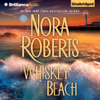 Nora Roberts - Whiskey Beach (Unabridged)  artwork