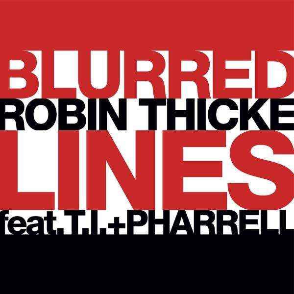 Robin Thicke / Pharrell Williams - Blurred Lines