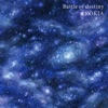 Battle of destiny - Single ジャケット写真