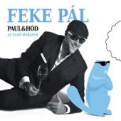 Paul & Hód - Az első harapás (feat. Sebestyén Áron)