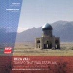 Gil Rose, Boston Modern Orchestra Project & Khosrow Soltani - Toward That Endless Plain: Concerto for Persian Ney and Orchestra: