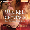 Suzanne Wright - Wicked Cravings: The Phoenix Pack, Book 2 (Unabridged)  artwork