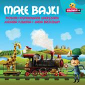 Małe Bajki - Piosenki inspirowane wierszami Juliana Tuwima i Jana Brzechwy