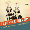 NPR - NPR Laughter Therapy: A Comedy Collection for the Chronically Serious  artwork