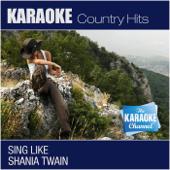 The Karaoke Channel - Sing Like Shania Twain