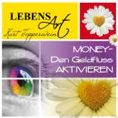 Lebensart: Money (Den Geldfluss aktivieren)