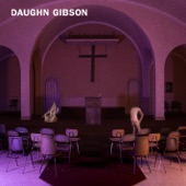 Daughn Gibson - The Sound of Law