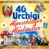 40 Urchigi Alpeschlager + Alpeländer