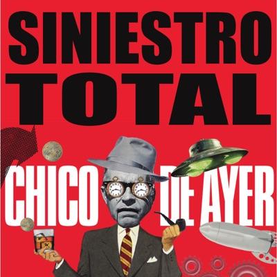 Chico de Ayer - Single - Siniestro Total