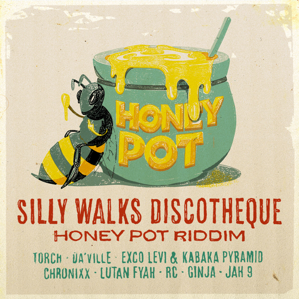 Silly Walks Discotheque Presents Honey Pot Riddim by Various Artists