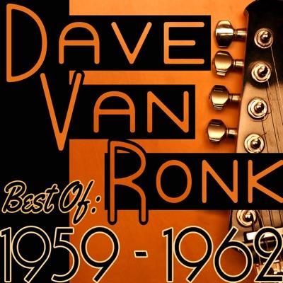 Best Of: 1959 - 1962 - Dave Van Ronk