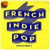 Various Artists - French Indie Pop Vol 1 Album