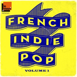 French Indie Pop, Vol. 1 - Various Artists Album Cover