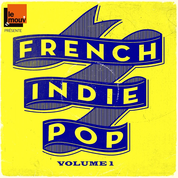 Various Artists - French Indie Pop, Vol. 1 album wiki, reviews