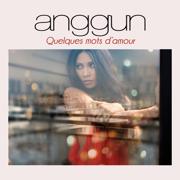 Quelques mots d'amour - EP - Anggun - Anggun