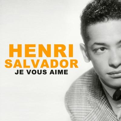 Je vous aime - Henri Salvador