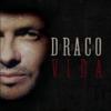 Vida - Draco Rosa