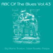 Big Mama Thornton - Walking Blues