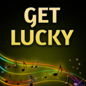 Get Lucky (Originally Performed by Daft Punk and Pharrell Williams) (Karaoke Version)