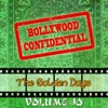 Bollywood Confidential - The Golden Days, Vol. 10 (The Original Soundtrack)