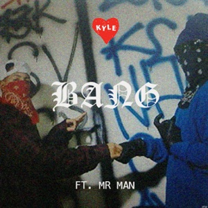 Bang (feat. Mr. Man) - Single Mp3 Download