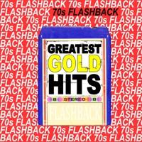 70s Flashback Greatest Gold Hits