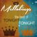 Tonite, Tonite - The Mello-Kings