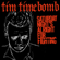 Saturday Night's Alright for Fighting - Tim Timebomb