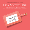 Lisa Scottoline & Francesca Serritella - Have a Nice Guilt Trip (Unabridged)  artwork
