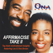 Affirmacise (feat. Ona Brown) [with Les Brown]