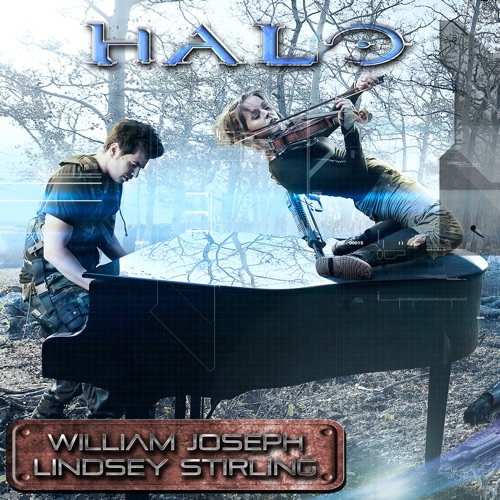 William Joseph & Lindsey Stirling - Halo Theme Song - Single