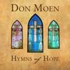 Hymns of Hope, Don Moen