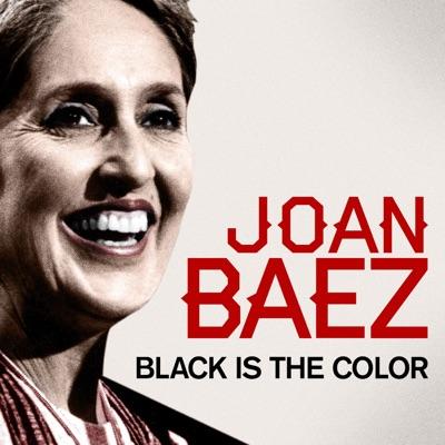 Joan Baez - Black Is the Color - Joan Baez