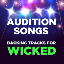 ‎Audition Songs: Backing Tracks for Wicked by ProSound Karaoke Band