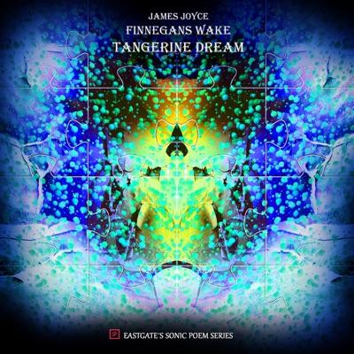 Finnegan's Wake - Tangerine Dream