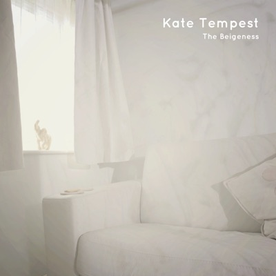 The Beigeness - Single - Kate Tempest